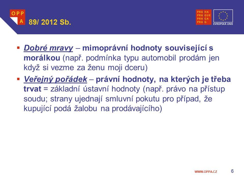 WWW.OPPA.CZ 89/ 2012 Sb.