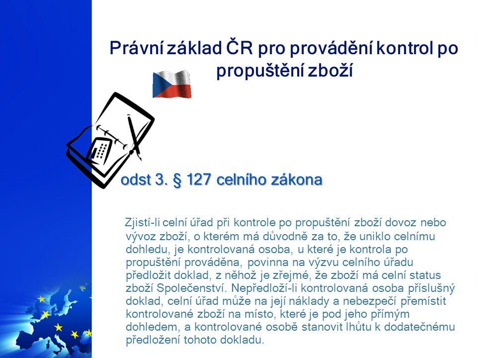 Právní základ ČR pro provádění kontrol po propuštění zboží § 264 celního zákona - Doměření cla a daně § 264 celního zákona - Doměření cla a daně (1) Clo nebo daň lze doměřit na základě žádosti daňového subjektu o dodatečné doměření cla nebo daně nebo z moci úřední.