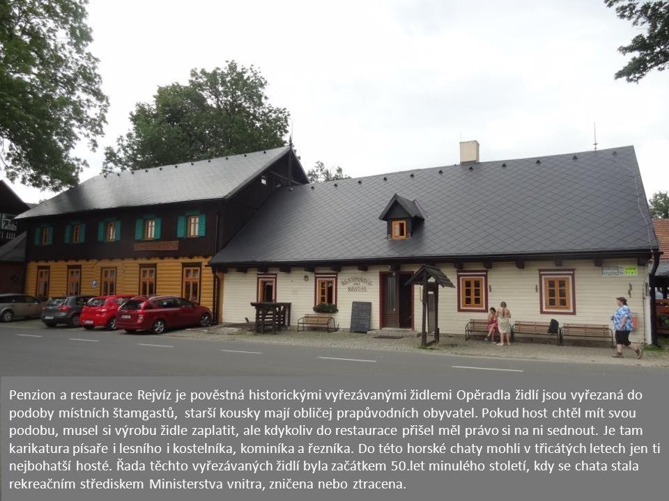 Jednou nejznámějších staveb je penzion Revíz, dříve též nazývaný Braunerova chata (podle původních majitelů) a později Noskova chata (podle ministra v