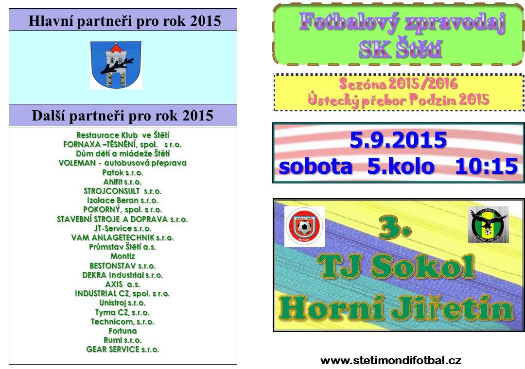 1221 3.kolo 22.-23.08.2015 MLADŠÍ DOROST TJ Svádov/V.