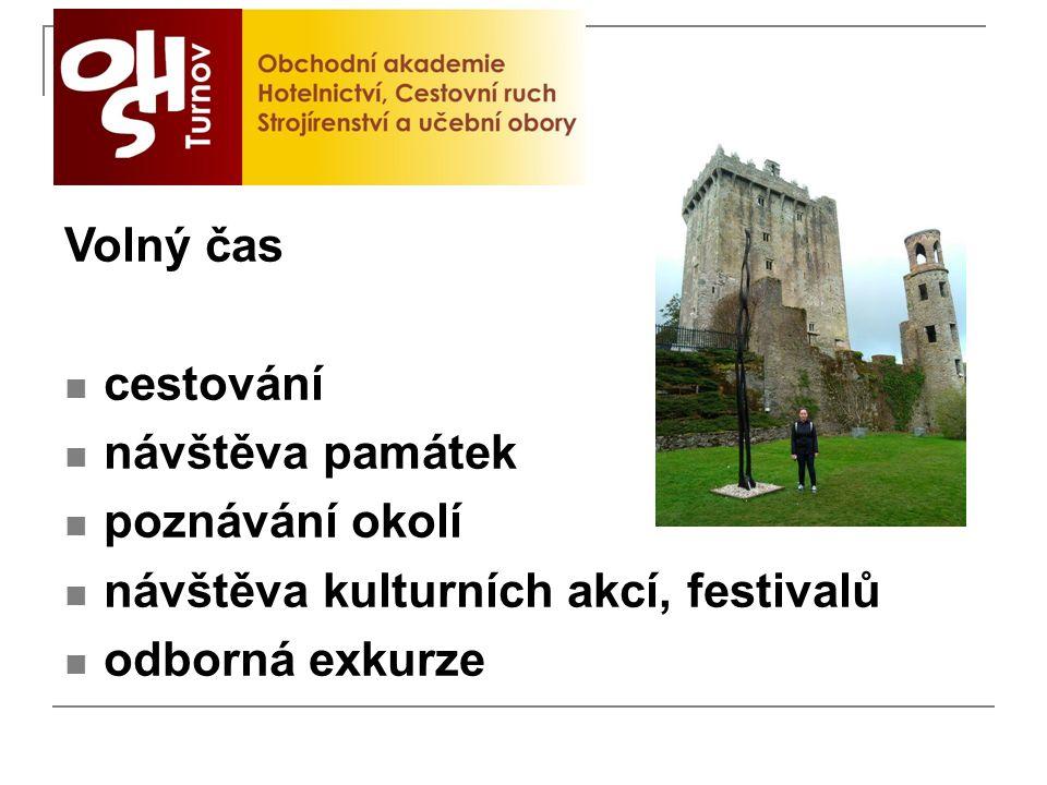 Volný čas cestování návštěva památek poznávání okolí návštěva kulturních akcí, festivalů odborná exkurze