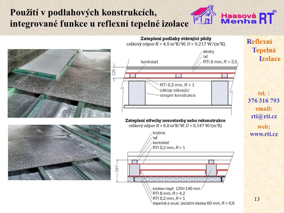 13 web: www.rti.cz Reflexní Tepelná Izolace email: rti@rti.cz tel.