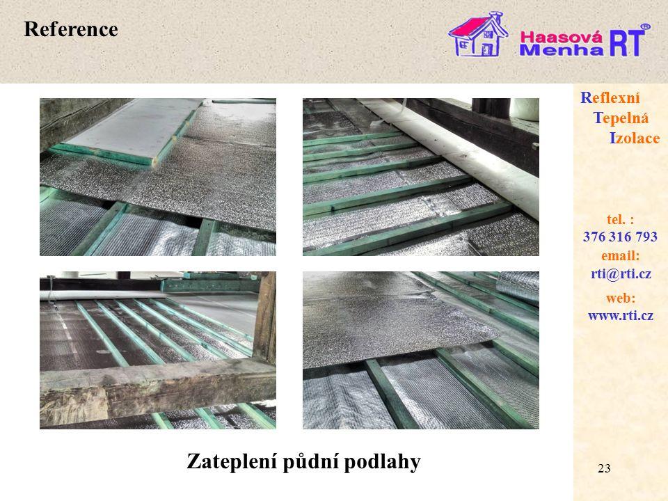 23 web: www.rti.cz Reflexní Tepelná Izolace email: rti@rti.cz tel.