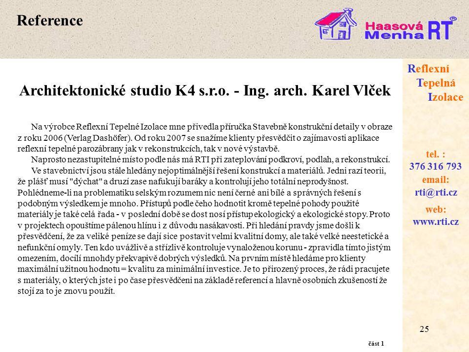25 web: www.rti.cz Reflexní Tepelná Izolace email: rti@rti.cz tel.