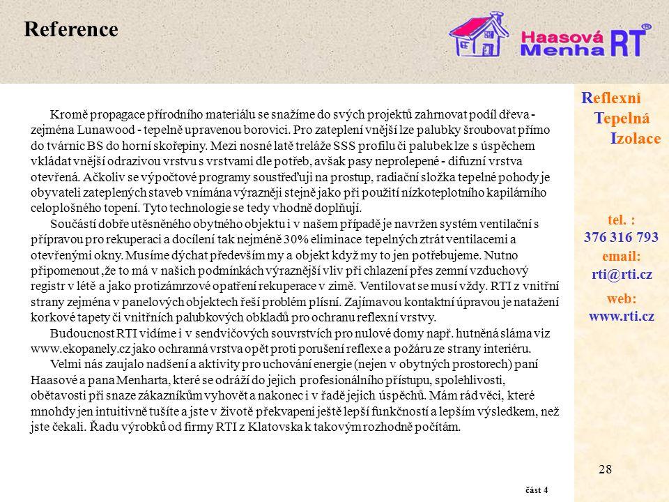 28 web: www.rti.cz Reflexní Tepelná Izolace email: rti@rti.cz tel.