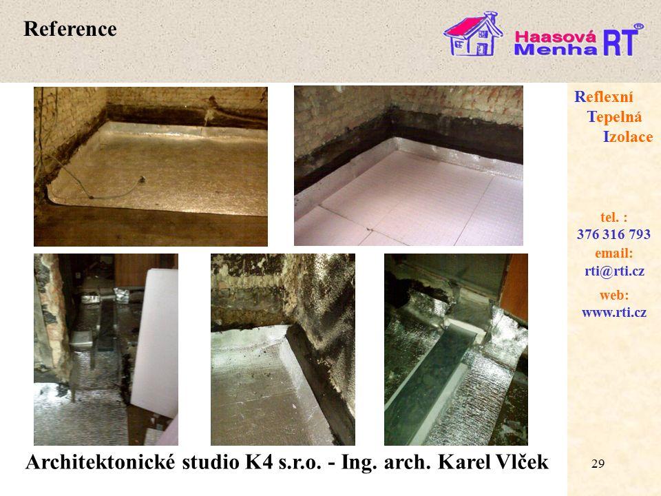 29 web: www.rti.cz Reflexní Tepelná Izolace email: rti@rti.cz tel.