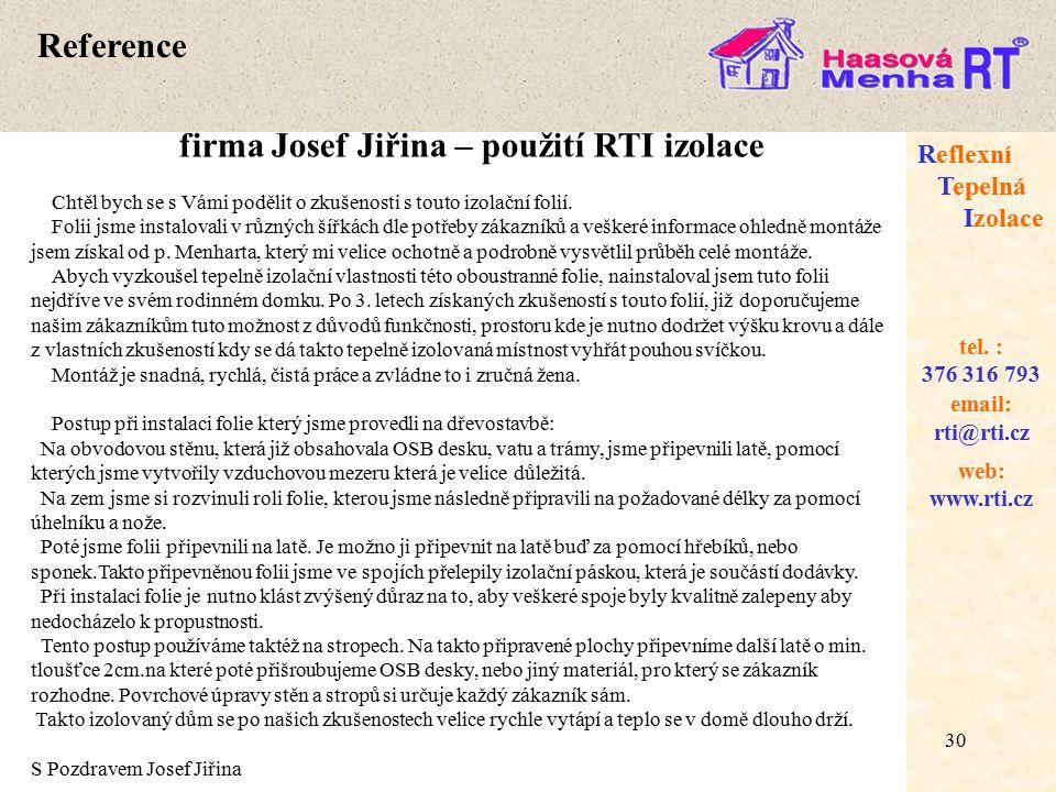 30 web: www.rti.cz Reflexní Tepelná Izolace email: rti@rti.cz tel.