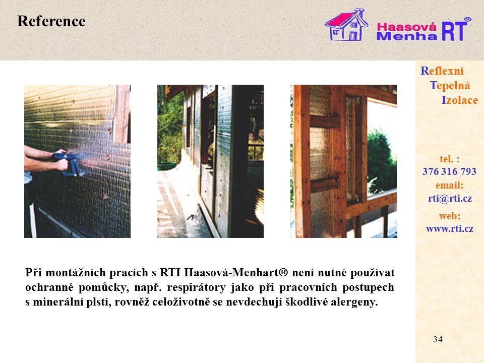 34 web: www.rti.cz Reflexní Tepelná Izolace email: rti@rti.cz tel.