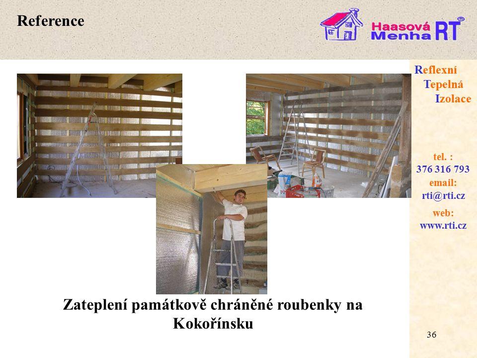 36 web: www.rti.cz Reflexní Tepelná Izolace email: rti@rti.cz tel.