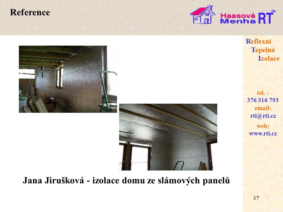 37 web: www.rti.cz Reflexní Tepelná Izolace email: rti@rti.cz tel.