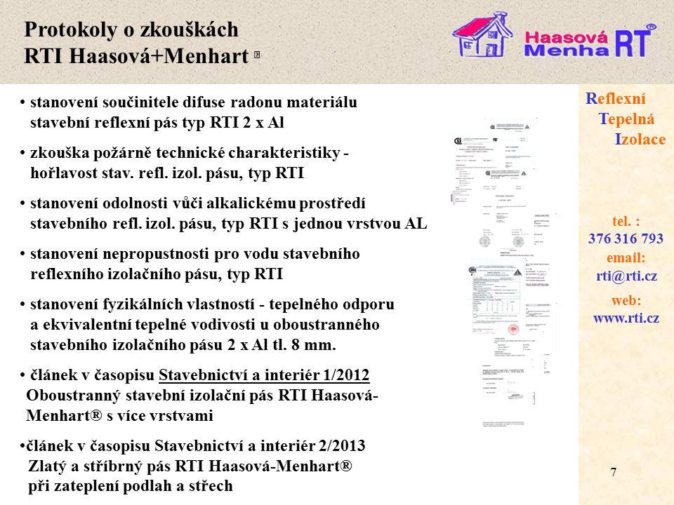 18 web: www.rti.cz Reflexní Tepelná Izolace email: rti@rti.cz tel.