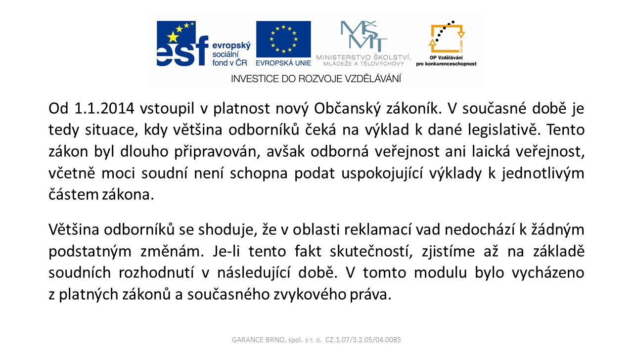 Od 1.1.2014 vstoupil v platnost nový Občanský zákoník.
