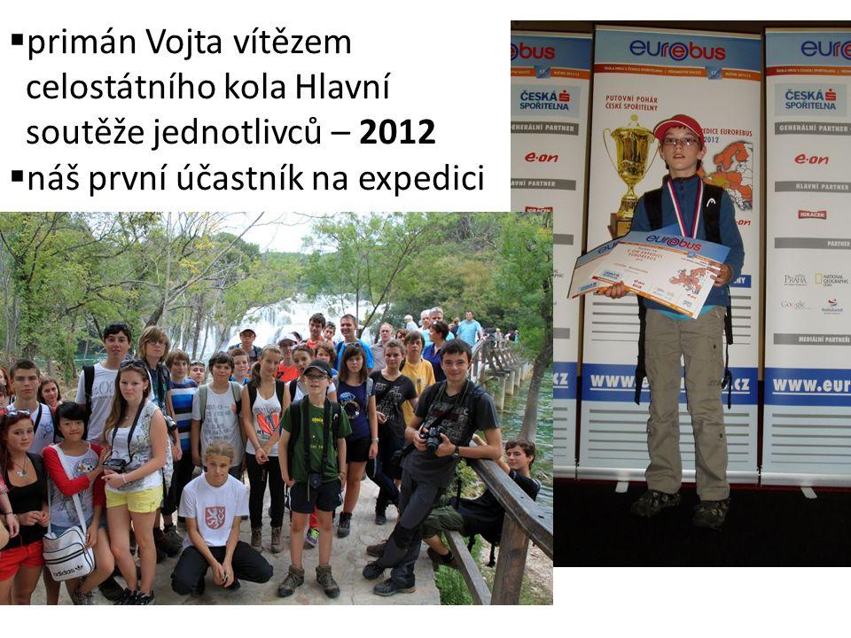 primán Vojta vítězem celostátního kola Hlavní soutěže jednotlivců – 2012  náš první účastník na expedici