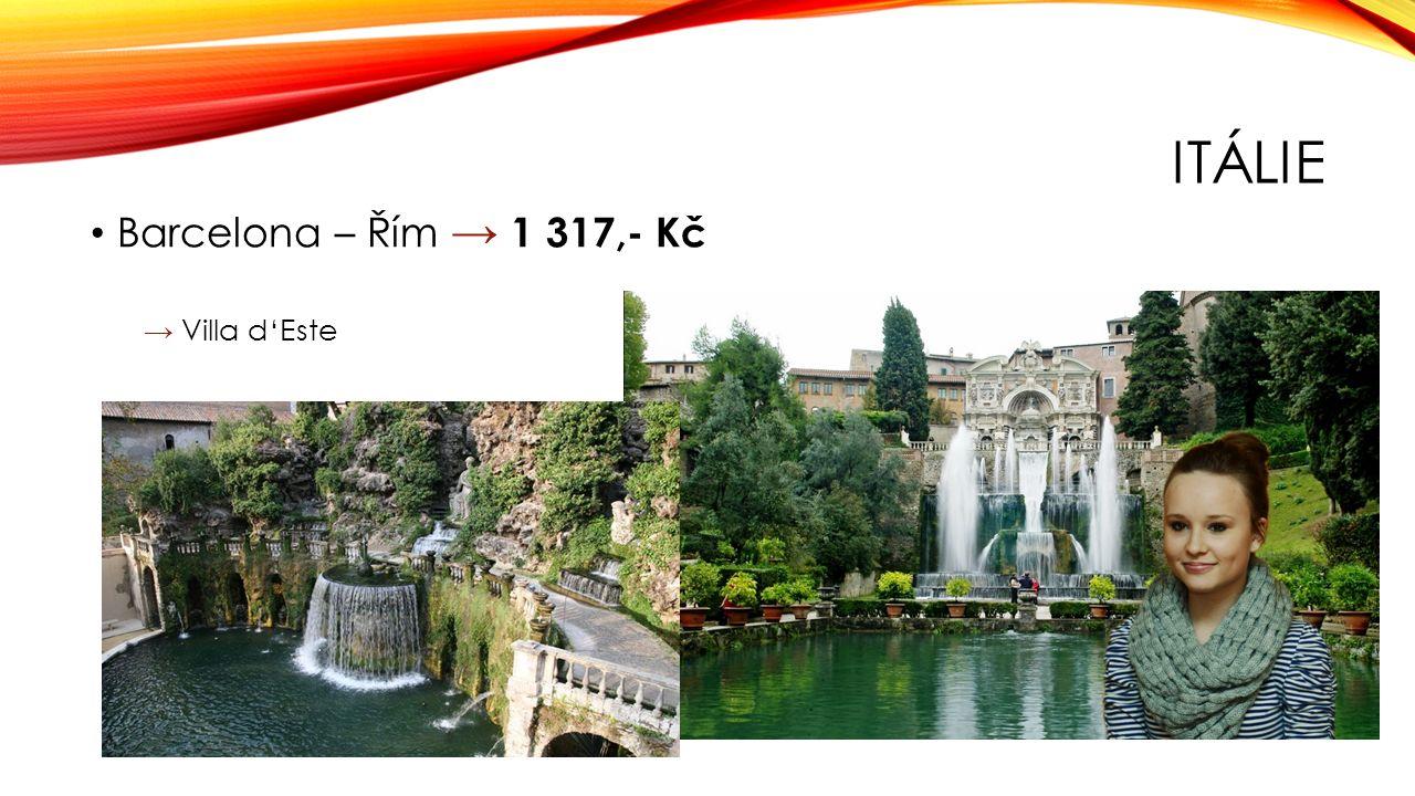 ITÁLIE Barcelona – Řím → 1 317,- Kč → Villa d'Este