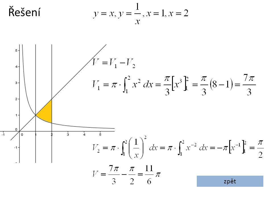 Vypočítejte objem koule, která vznikne rotací kružnice kolem osy x.