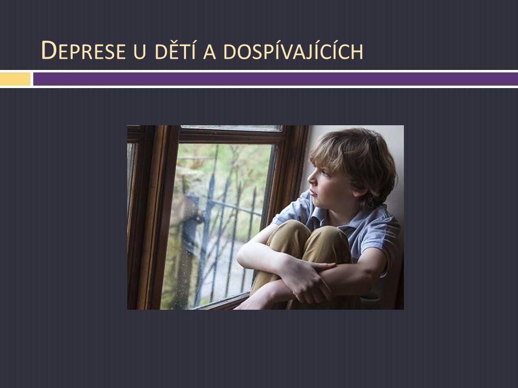 D EPRESE U DĚTÍ A DOSPÍVAJÍCÍCH
