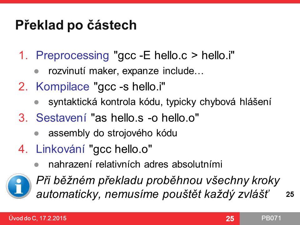 PB071 25 Překlad po částech 1.Preprocessing