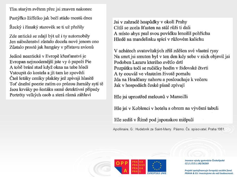 Apollinaire, G.: Hudebník ze Saint-Merry. Pásmo. Čs. spisovatel, Praha 1981.