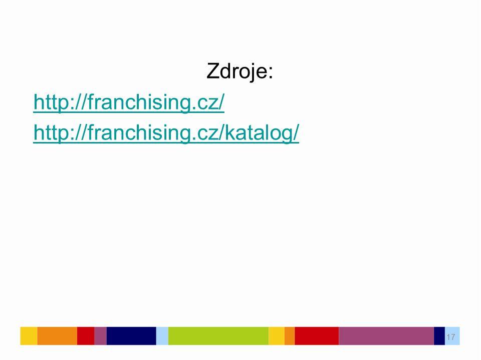 17 Zdroje: http://franchising.cz/ http://franchising.cz/katalog/