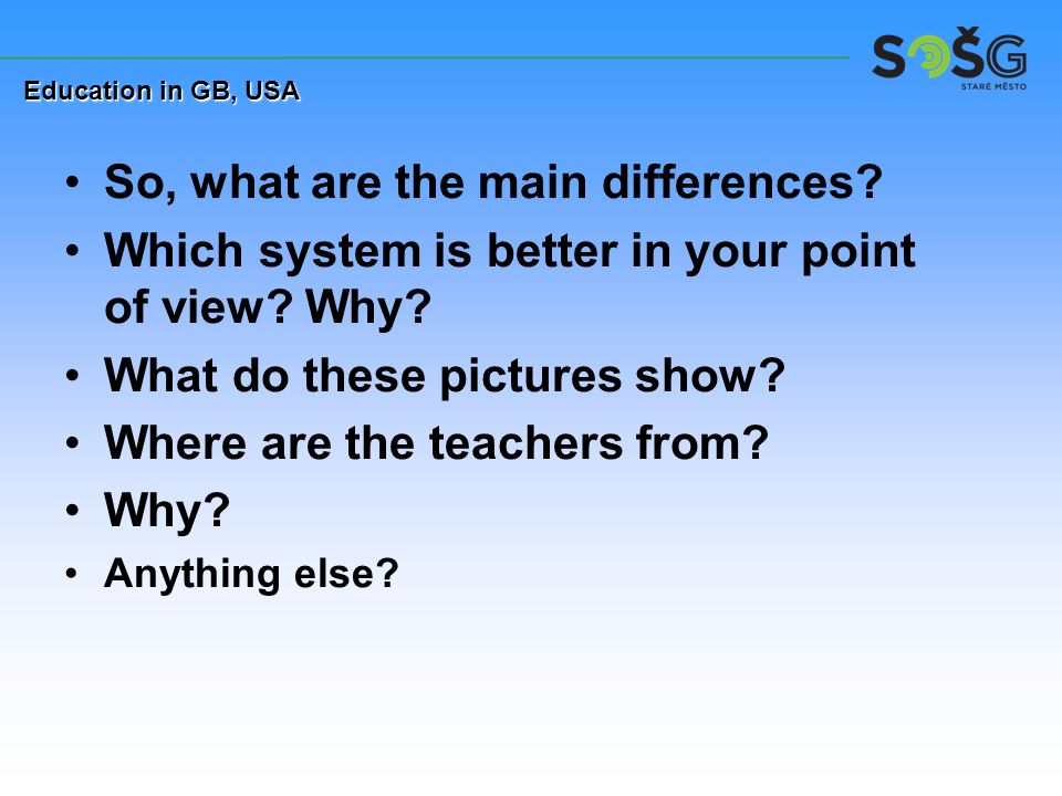 So, what are the main differences. Which system is better in your point of view.