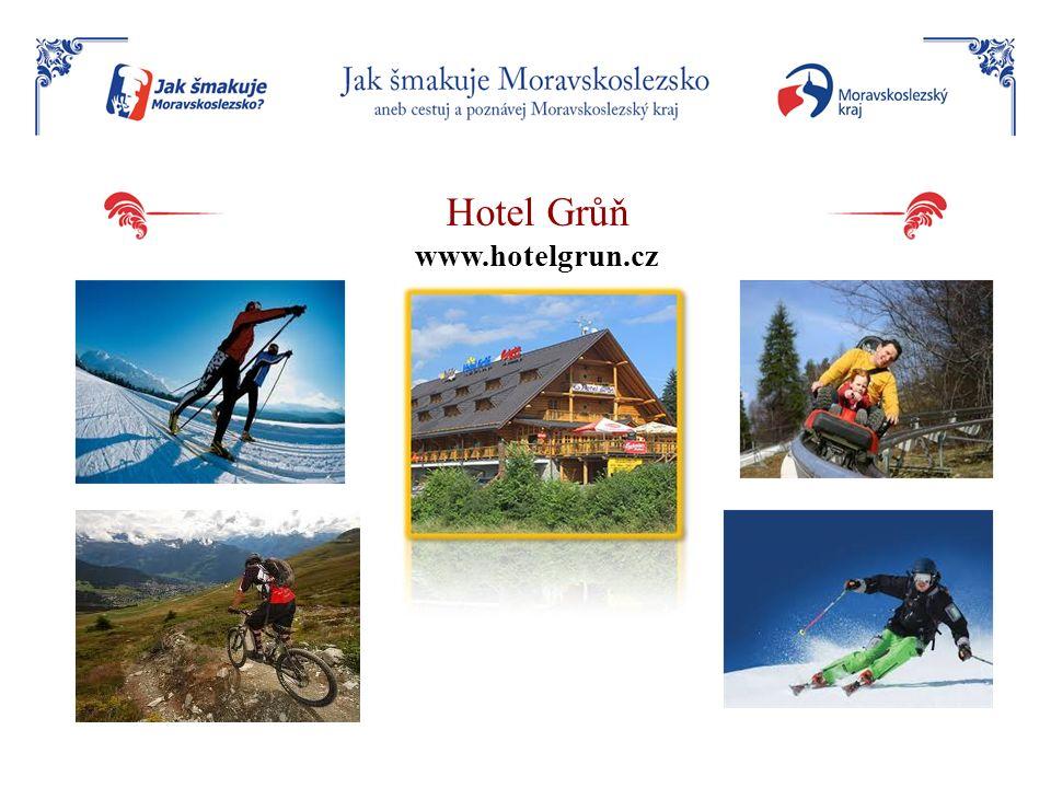 Hotel Grůň www.hotelgrun.cz