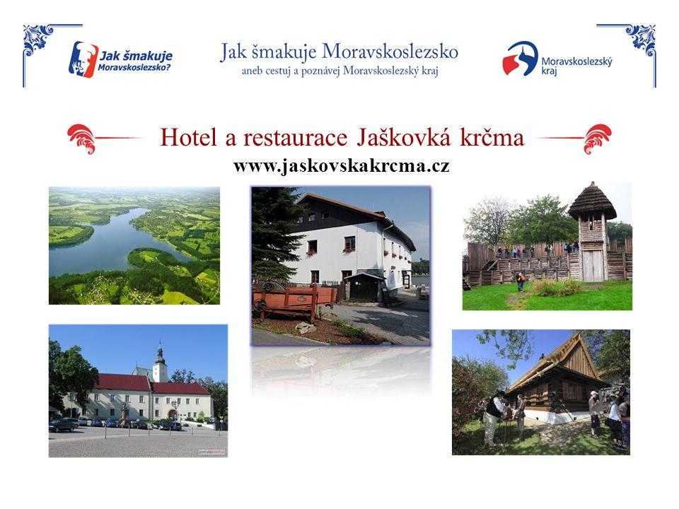 Hotel a restaurace Jaškovká krčma www.jaskovskakrcma.cz