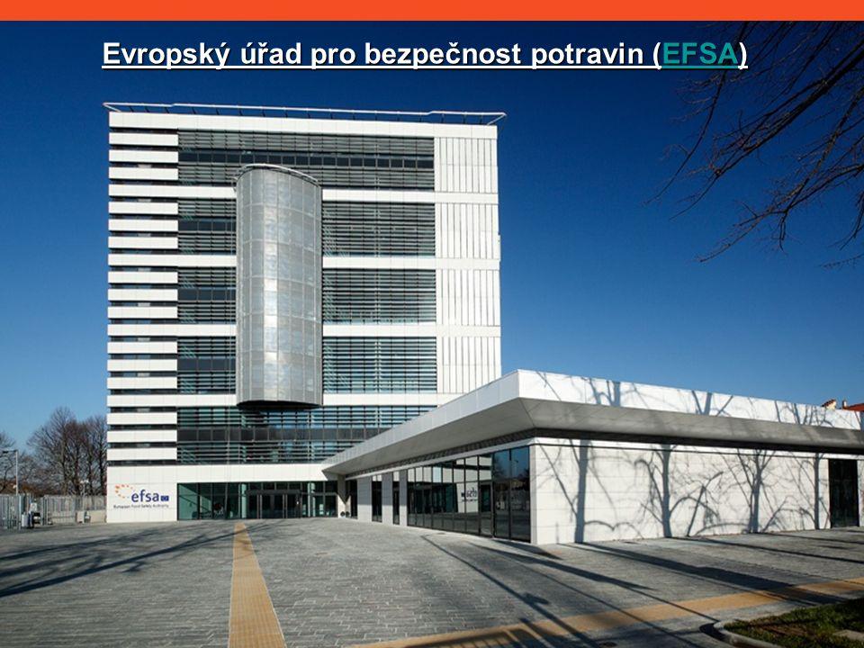 Evropský úřad pro bezpečnost potravin (EFSA) EFSA