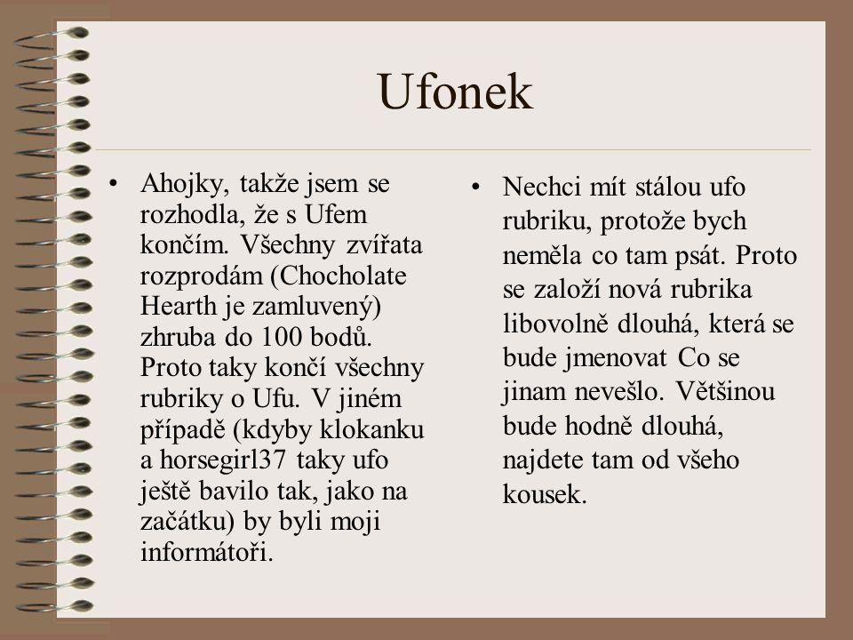 Seznam zrušených rubrik –Novinky z Ufo-světa –Noviny Ufík –Historie –Ufo- funkce –Zaměřeno na….