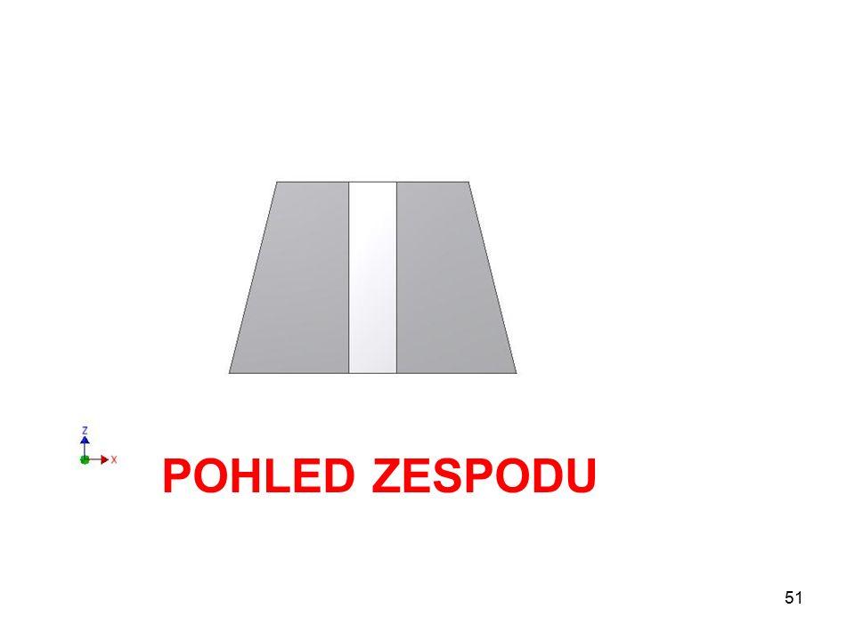 POHLED ZESPODU 51