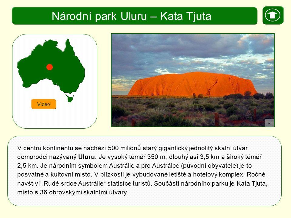 X. Zajímavosti Národní park Uluru – Kata Tjuta Video V centru kontinentu se nachází 500 milionů starý gigantický jednolitý skalní útvar domorodci nazý