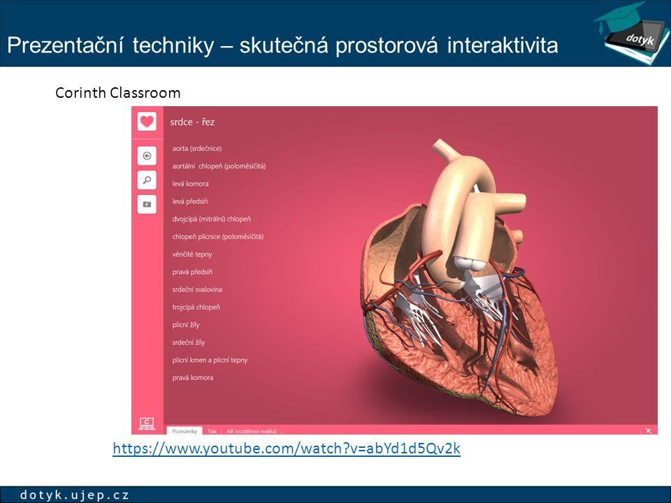 Prezentační techniky – skutečná prostorová interaktivita https://www.youtube.com/watch?v=abYd1d5Qv2k Corinth Classroom