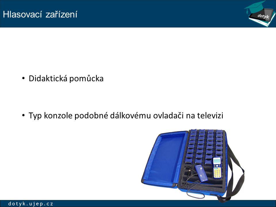 Hlasovací zařízení Didaktická pomůcka Typ konzole podobné dálkovému ovladači na televizi