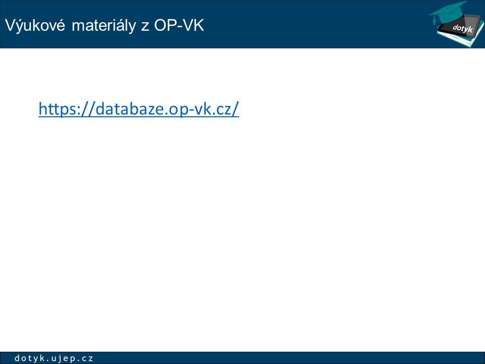 Výukové materiály z OP-VK https://databaze.op-vk.cz/