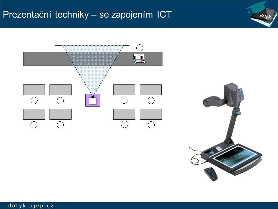 Prezentační techniky – se zapojením ICT
