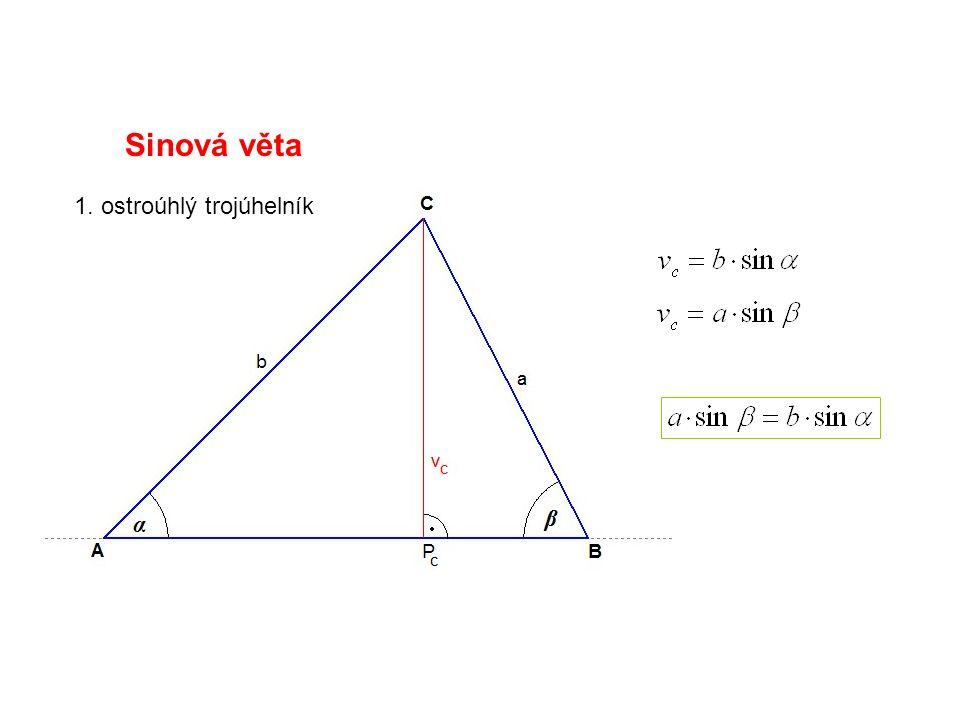 Kosinová věta V libovolném trojúhelníku ABC platí: (obdobnou úvahu lze provést i pro ostatní strany trojúhelníku)