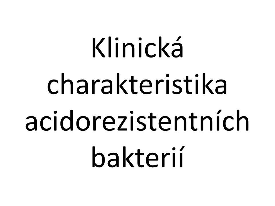 Klinická charakteristika acidorezistentních bakterií