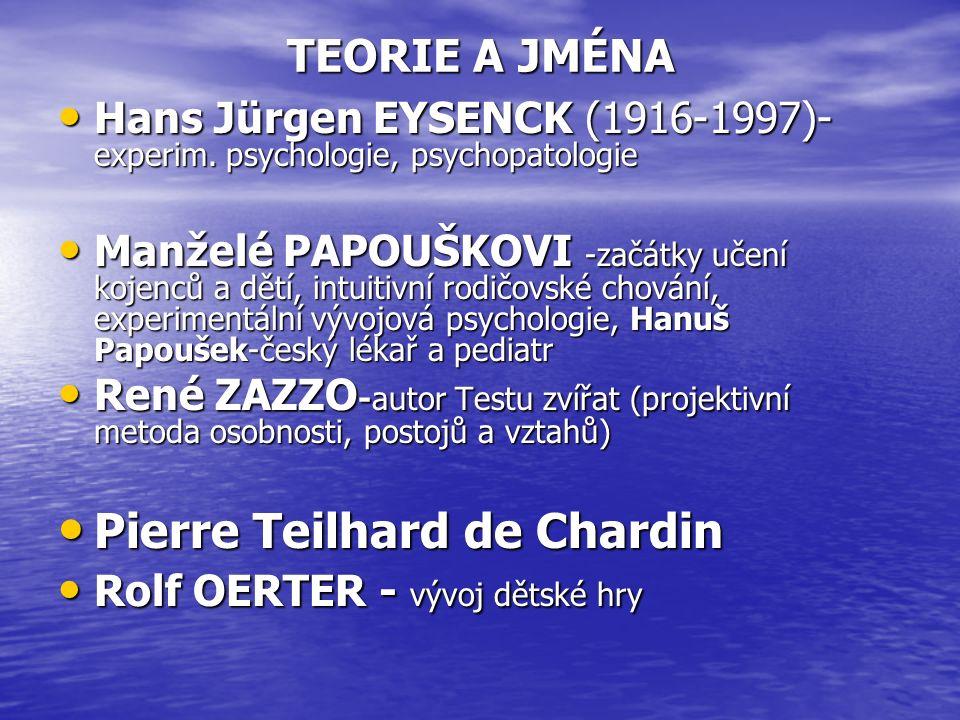 TEORIE A JMÉNA Hans Jürgen EYSENCK (1916-1997)- experim.