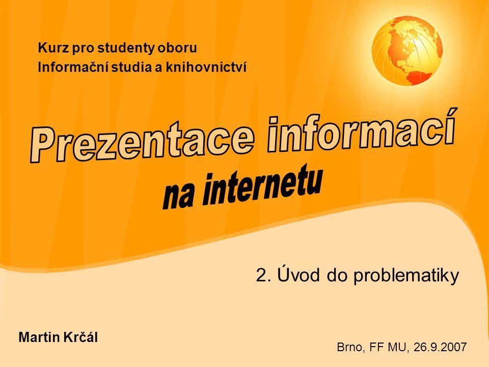 Kurz pro studenty oboru Informační studia a knihovnictví 2.