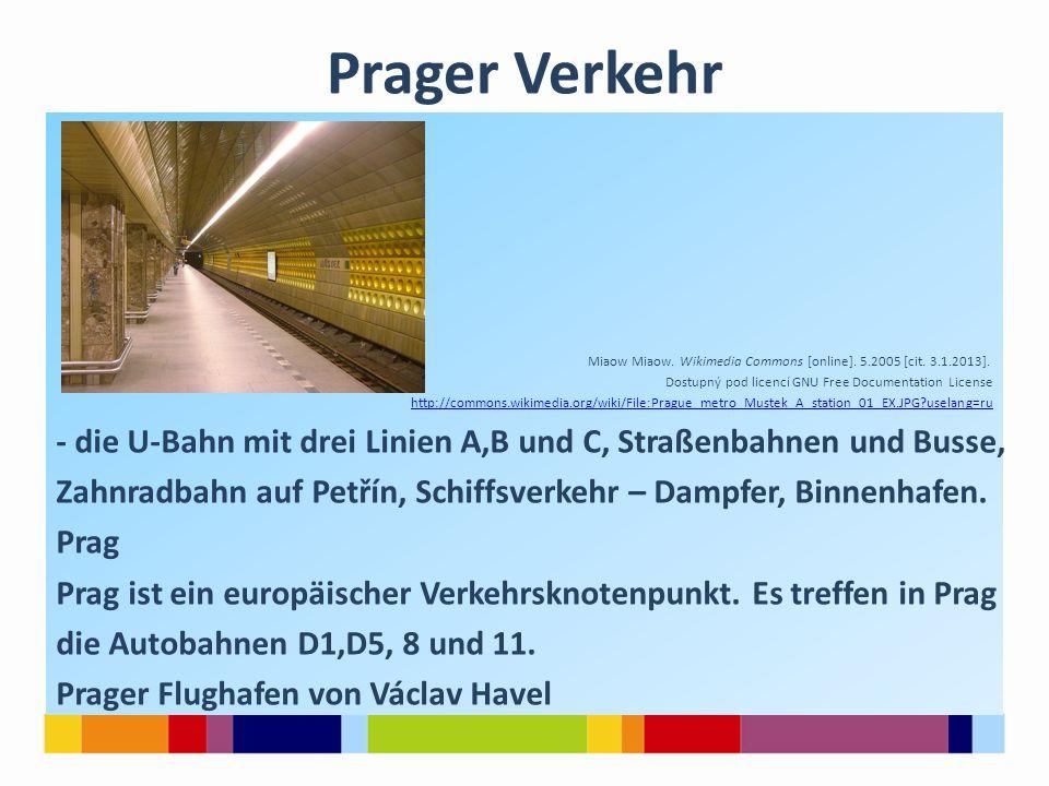 Prager Verkehr Miaow Miaow.Wikimedia Commons [online].