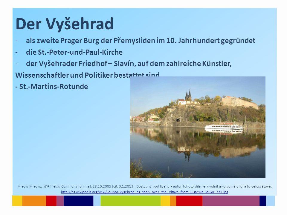 Вышеград Der Vyšehrad -als zweite Prager Burg der Přemysliden im 10. Jahrhundert gegründet -die St.-Peter-und-Paul-Kirche -der Vyšehrader Friedhof – S
