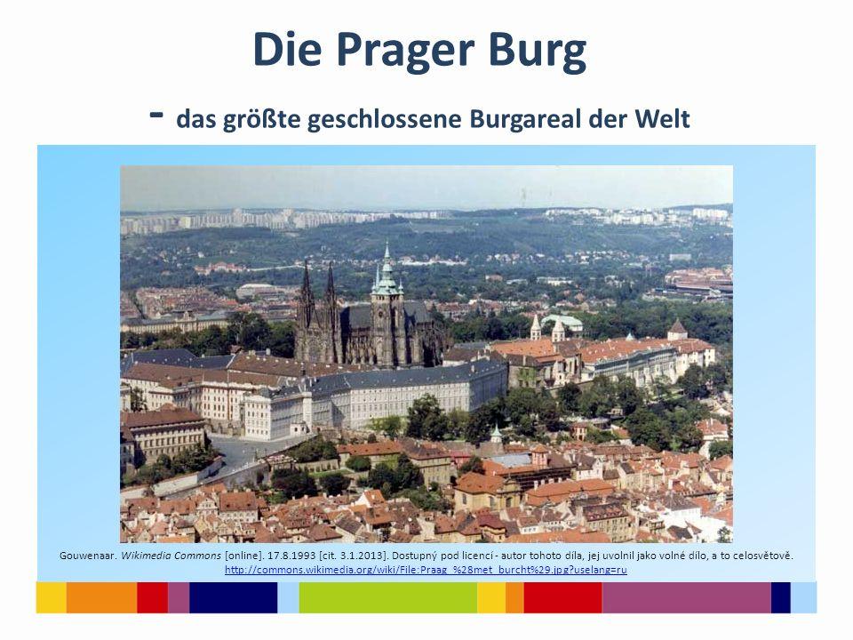Die Prager Burg - das größte geschlossene Burgareal der Welt Gouwenaar. Wikimedia Commons [online]. 17.8.1993 [cit. 3.1.2013]. Dostupný pod licencí -