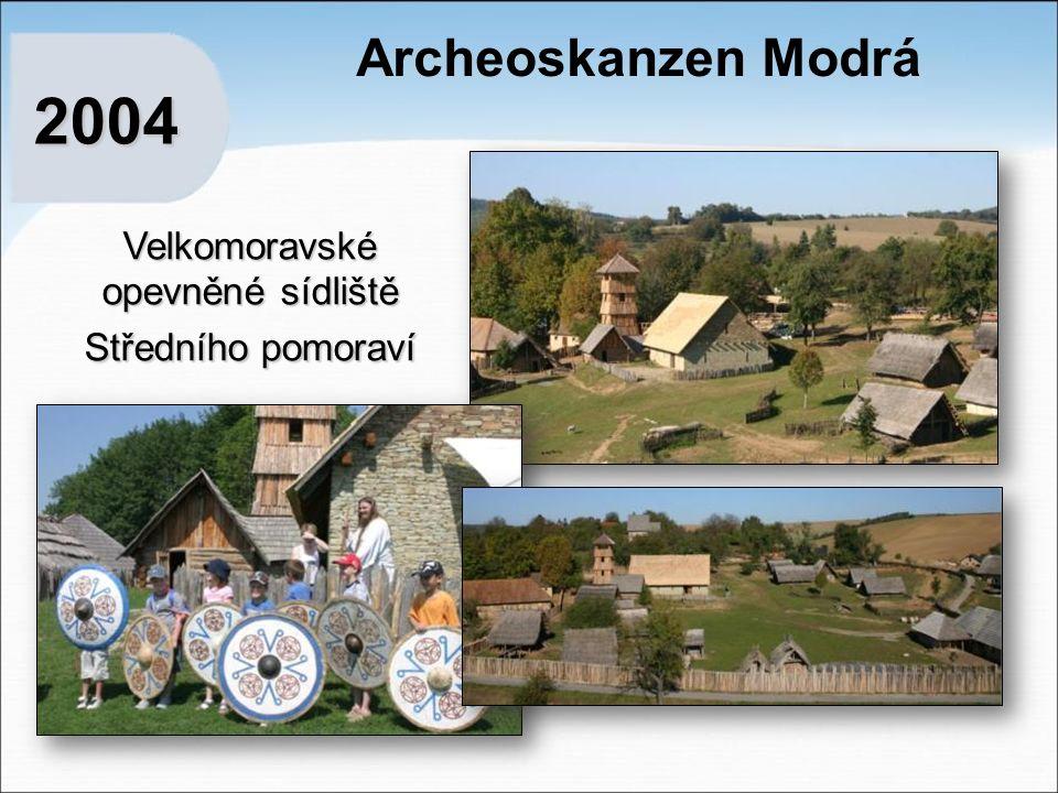 Archeoskanzen Modrá 2004 Velkomoravské opevněné sídliště Středního pomoraví