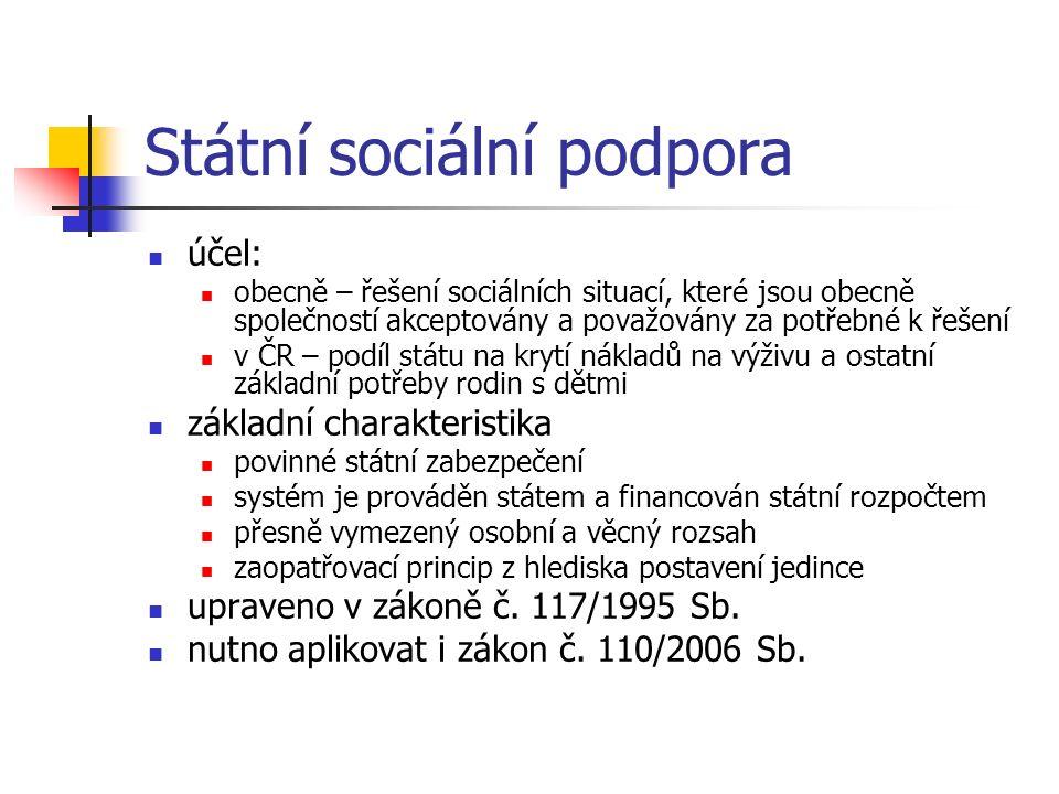účel: obecně – řešení sociálních situací, které jsou obecně společností akceptovány a považovány za potřebné k řešení v ČR – podíl státu na krytí nákl