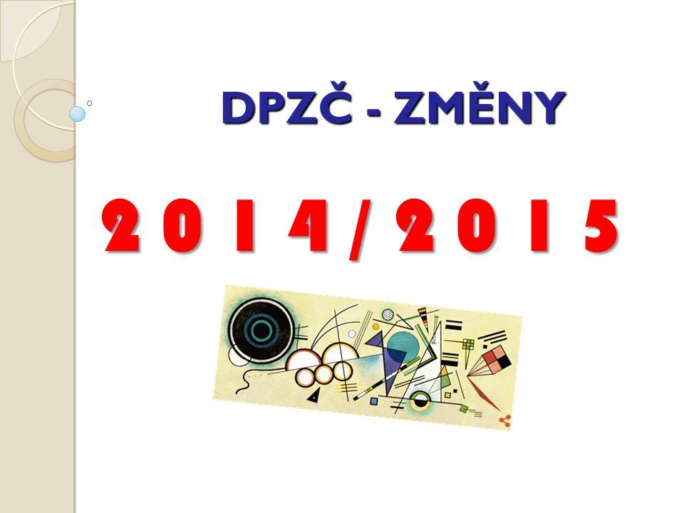 DPZČ - ZMĚNY 2 0 1 4 / 2 0 1 5