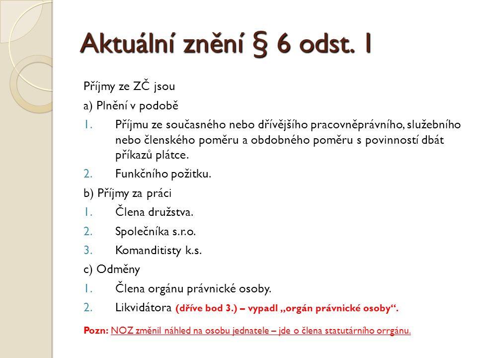 Aktuální znění § 6 odst.