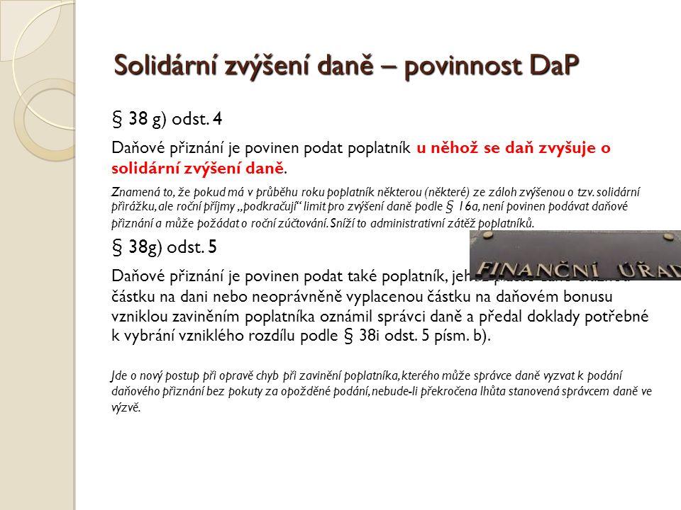 Solidární zvýšení daně – povinnost DaP § 38 g) odst.