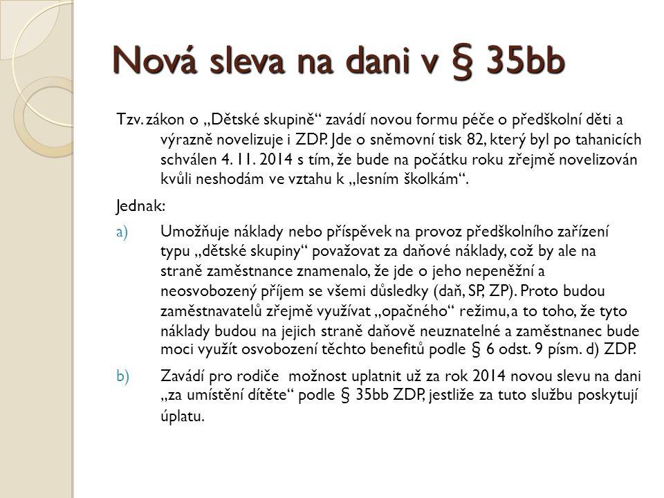 Nová sleva na dani v § 35bb Tzv.
