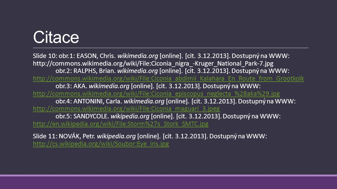 Citace Slide 7: obr.1: RASBAK. wikispecies.com [online]. [cit. 3.12.2013]. Dostupný na WWW: http://species.wikimedia.org/wiki/File:Apodemus_sylvaticus