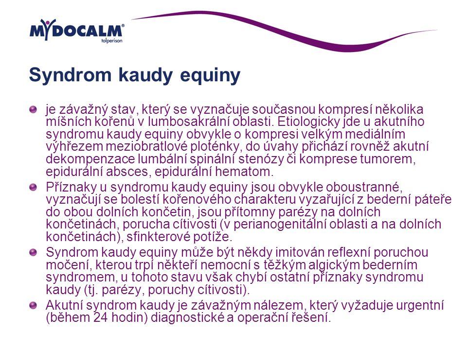 Syndrom kaudy equiny je závažný stav, který se vyznačuje současnou kompresí několika míšních kořenů v lumbosakrální oblasti. Etiologicky jde u akutníh