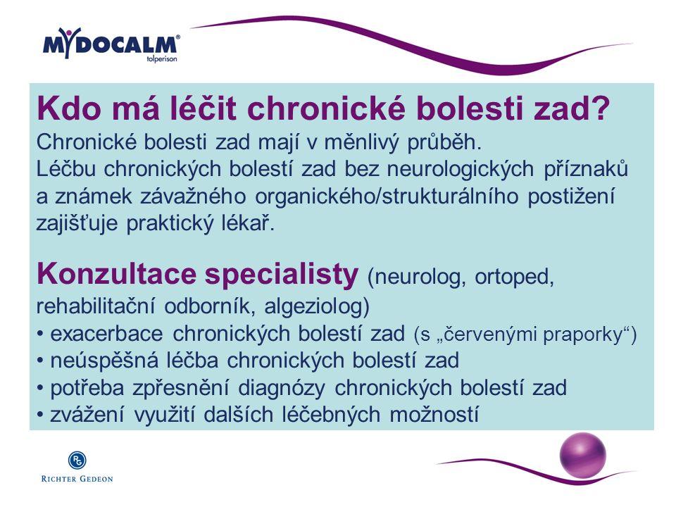 Kdo má léčit chronické bolesti zad? Chronické bolesti zad mají v měnlivý průběh. Léčbu chronických bolestí zad bez neurologických příznaků a známek zá